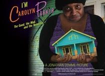 Eu Sou Carolyn Parker: A Boa, A Louca e A Bonita - Poster / Capa / Cartaz - Oficial 1