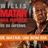 Crítica | DURO DE MATAR: UM BOM DIA PARA MORRER