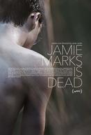 Jamie Marks Está Morto (Jamie Marks is Dead)