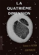 The Fourth Dimension (La Quatrième Dimension)