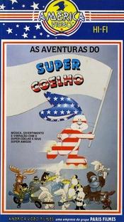 As Aventuras do Super Coelho - Poster / Capa / Cartaz - Oficial 1