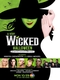 A Very Wicked Halloween: Celebrating 15 Years on Broadway (A Very Wicked Halloween: Celebrating 15 Years on Broadway)