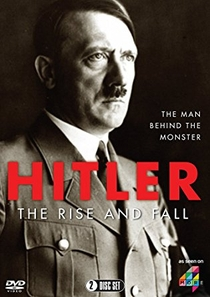 Hitler: The Rise and Fall - Poster / Capa / Cartaz - Oficial 1