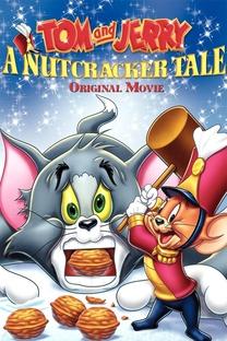 Tom e Jerry em O Quebra Nozes -  O Filme - Poster / Capa / Cartaz - Oficial 2