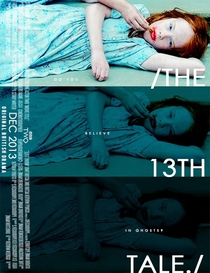 The Thirteenth Tale - Poster / Capa / Cartaz - Oficial 3
