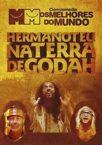 Hermanoteu na Terra de Godah - Poster / Capa / Cartaz - Oficial 2