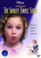 Estrela Mirim: A História de Shirley Temple (Child Star: The Shirley Temple Story)