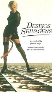 Desejos Selvagens - Poster / Capa / Cartaz - Oficial 1