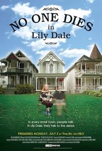 Ninguém Morre em Lily Dale - Poster / Capa / Cartaz - Oficial 1