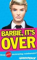 Barbie, a Devastadora de Florestas (Barbie, It's Over!)