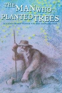 O Homem que Plantava Árvores - Poster / Capa / Cartaz - Oficial 1