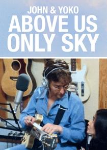 John e Yoko: Só o Céu como Testemunha - Poster / Capa / Cartaz - Oficial 4