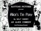 Alice's Tin Pony (Alice's Tin Pony)