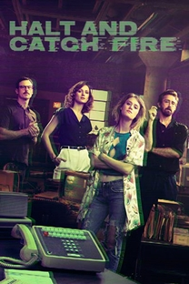 Halt and Catch Fire (3ª Temporada) - Poster / Capa / Cartaz - Oficial 1