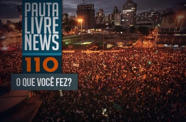 Pauta Livre News #110 - 2013: O Que Você Fez?