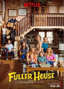 Fuller House (1ª Temporada) - Poster / Capa / Cartaz - Oficial 5