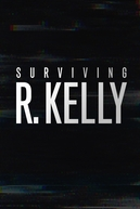 Sobrevivendo R. Kelly (Surviving R. Kelly)
