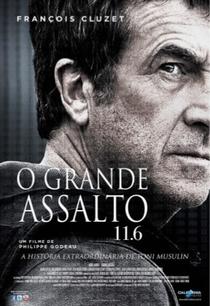 O Grande Assalto 11.6 - Poster / Capa / Cartaz - Oficial 2