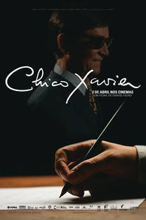 Chico Xavier - Poster / Capa / Cartaz - Oficial 2