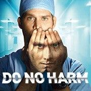 Do No Harm (1ª Temporada) - Poster / Capa / Cartaz - Oficial 3