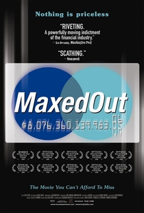 Maxed Out: Hard Times, Easy Credit and the Era of Predatory Lenders - Poster / Capa / Cartaz - Oficial 1