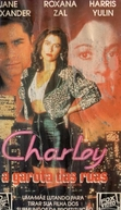 Charley - A Garota das Ruas (Daughter Of The Streets)