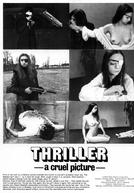 Thriller: Um Filme Cruel (Thriller: En Grym Film)