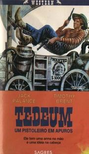 Tedeum, Um Homem Mais Duro que Trinity - Poster / Capa / Cartaz - Oficial 1