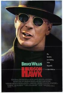Hudson Hawk - O Falcão Está à Solta - Poster / Capa / Cartaz - Oficial 4
