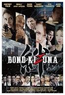 Bond of Justice: Kizuna (Bond: Kizuna)