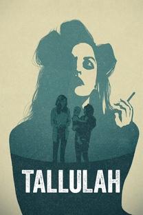 Tallulah - Poster / Capa / Cartaz - Oficial 4