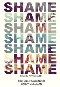 Shame - Poster / Capa / Cartaz - Oficial 11