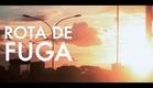 ROTA DE FUGA (2013) - Instituto Criar - Documentário