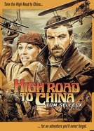 Na Rota do Oriente (High Road to China)