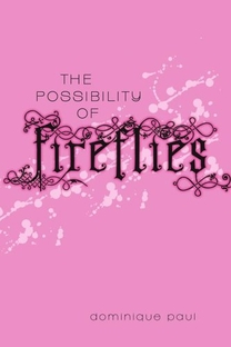 The Possibility of Fireflies - Poster / Capa / Cartaz - Oficial 1