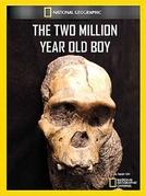 NatGeo- O menino de 2 milhões de anos