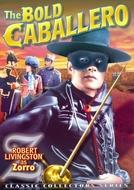 A Marca do Zorro (The Bold Caballero)
