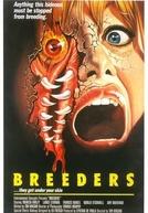 Breeders: A Ameaça de Destruição