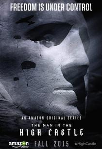 O Homem do Castelo Alto (1ª Temporada) - Poster / Capa / Cartaz - Oficial 3