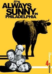 It's Always Sunny in Philadelphia (4ª Temporada) - Poster / Capa / Cartaz - Oficial 1