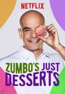 Zumbo's Just Desserts (1ª Temporada)