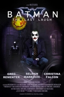 Batman: The Last Laugh (Batman: The Last Laugh)