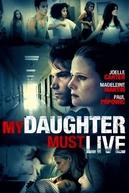 Salvem Minha Filha (My Daughter Must Live)