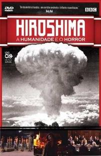 Hiroshima - A Humanidade e o Horror  - Poster / Capa / Cartaz - Oficial 1