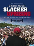 A Revolta dos Preguiçosos (Slacker Uprising/ Captain Mike Across America)