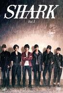 Shark (1ª Temporada) (Shaaku)