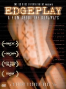 Edgeplay: A Film About The Runaways (Edgeplay: A Film About The Runaways)