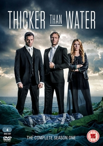 Thicker Than Water (1ª Temporada) - Poster / Capa / Cartaz - Oficial 1
