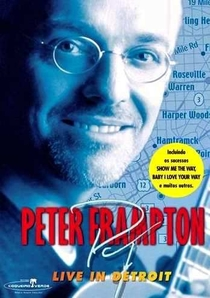 Peter Frampton - Live in Detroit - Poster / Capa / Cartaz - Oficial 1
