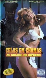 Celas em Chamas - As Grades do Inferno - Poster / Capa / Cartaz - Oficial 2